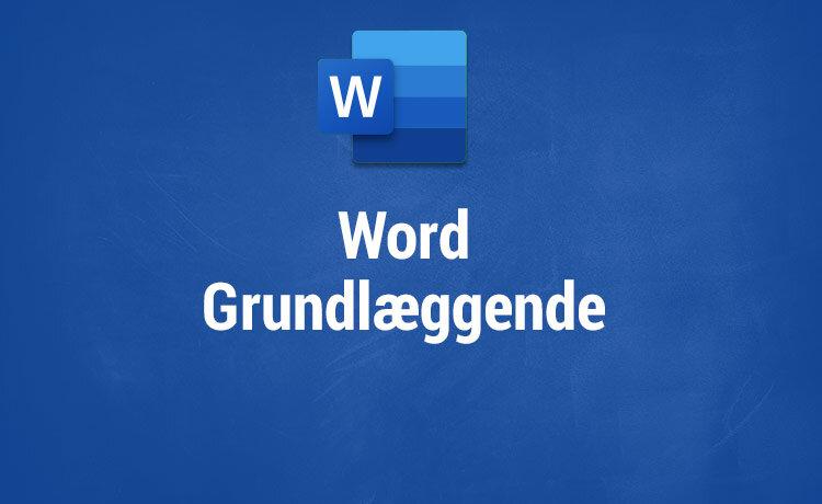 Microsoft Word kurser - Grundlæggende