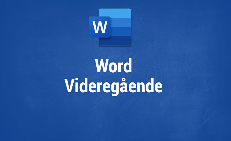 Microsoft Word kurser - Videregående