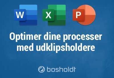 Udklipsholderen – Optimer dine processer i Microsoft Office